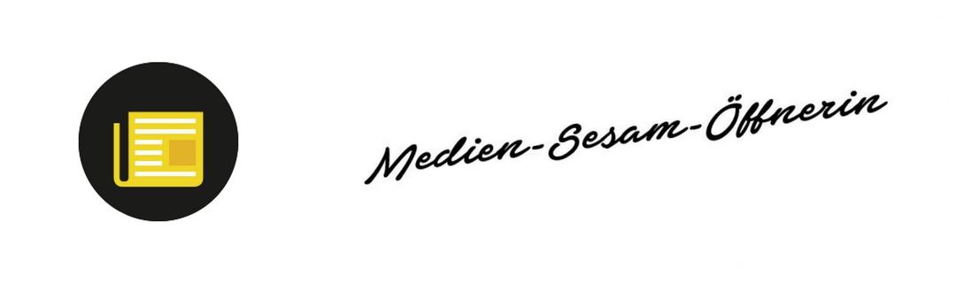 Medienarbeit Zeitung TV Radio Medien-Sesam-Öffnerin