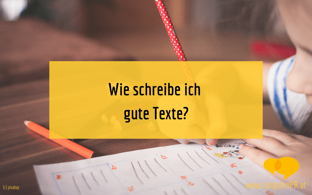 Wie schreibe ich gute Texte?