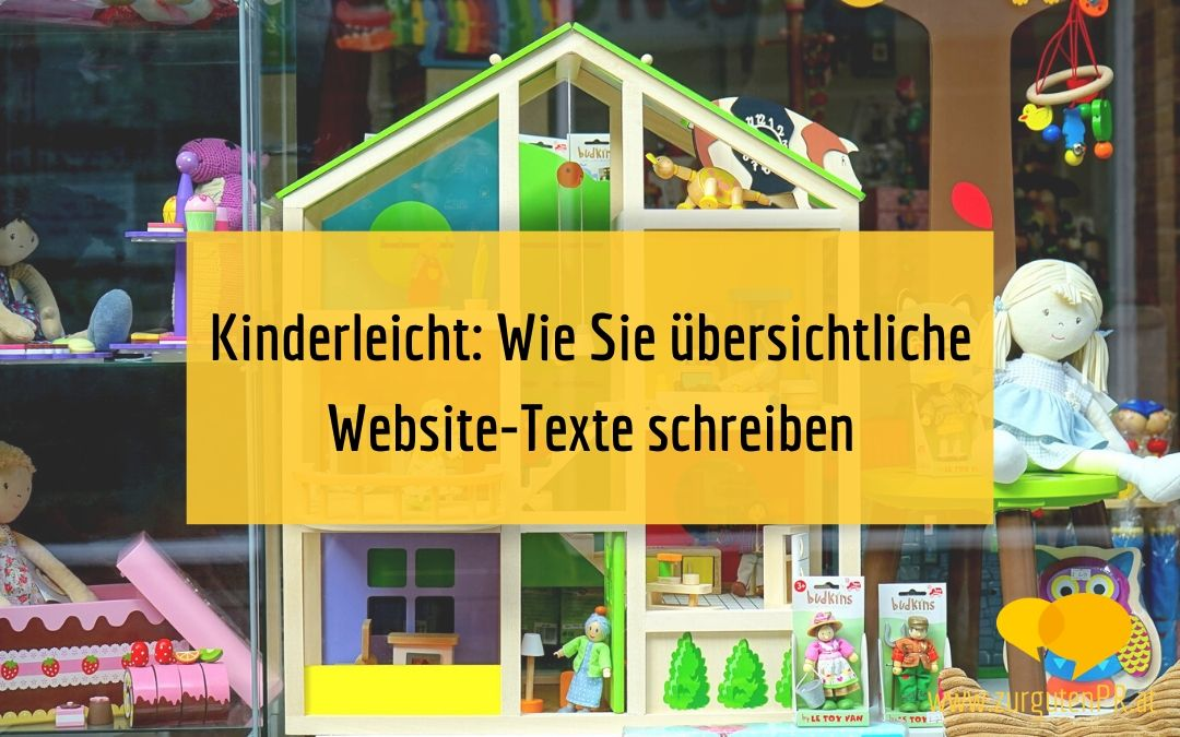 Kinderleicht: Wie Sie übersichtliche Website-Texte schreiben