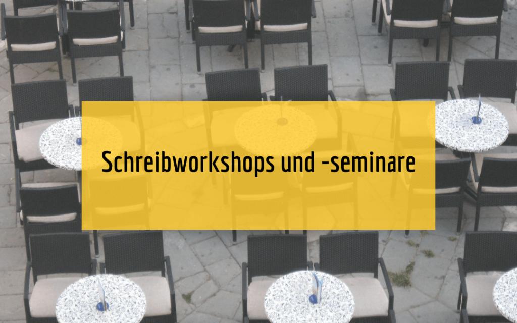 Schreibworkshops-Schreibseminare