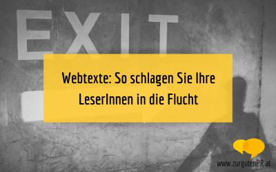 Webtexte: So schlagen Sie Ihre LeserInnen in die Flucht