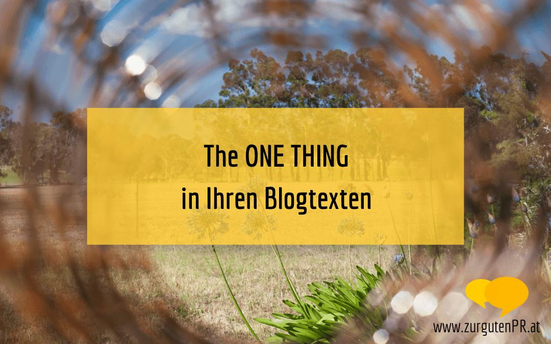 The ONE Thing in Ihren Blogtexten